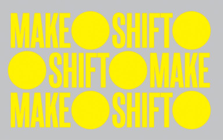 Make, Shift, Do